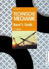 Technische Mechanik: Band 1: Statik - Bruno Assmann, Peter Selke