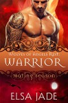Warrior: Wolves of Angels Rest #4 (Mating Season Collection) - Elsa Jade, Mating Season Collection