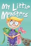 My Little Monsters - Heather Dakota, Dan Jankowski