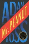 Mr. Peanut - Adam Ross, Monique Eggermont, Dennis Keesmaat