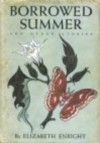 Borrowed Summer - Elizabeth Enright