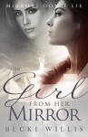 The Girl from Her Mirror - Becki Willis