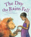 The Day The Rains Fell - Anne Faundez, Karin Littlewood