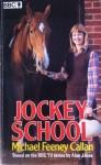Jockey School - Michael Feeney Callan