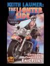 Keith Laumer: The Lighter Side - Eric Flint, Keith Laumer