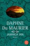 Jamaica Inn : Roman - Daphne du Maurier