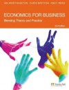 Economics for Business: Blending Theory and Practice - Chris Britton, Ian Worthington, Andy Rees