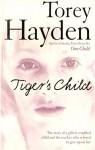 Tiger's Child - Torey L. Hayden