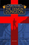"Mikey Recio & The Secret of The Demon Dungeon - Budjette Tan, Bow Guerrero, J.B. ""Taps"" Tapia"