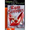 Ruby Slippers - Alexi Silversmith