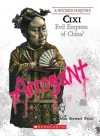 Cixi: Evil Empress of China? - Sean Stewart Price
