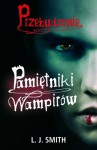 Przebudzenie (Pamiętniki wampirów, #1) - L.J. Smith