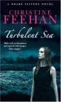 Turbulent Sea - Christine Feehan