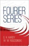 Fourier Series (Dover Books on Mathematics) - G.H. Hardy, W. W. Rogosinski