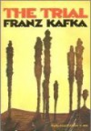 The Trial - Franz Kafka