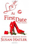 Love at First Date - Susan Hatler
