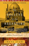 The Valleys of the Assassins: and Other Persian Travels - Freya Stark