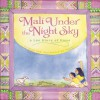 Mali Under the Night Sky: A Lao Story of Home - Youme Landowne