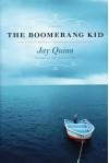 Boomerang Kid - Jay Quinn