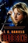 Blade Song (Colbana Files) - J.C. Daniels