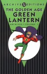 The Golden Age Green Lantern Archives, Vol. 1 - Bill Finger, Martin Nodell, Irwin Hasen, Sheldon Moldoff