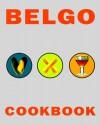 Belgo Cookbook - Denis Blaise, Andre Plisnier