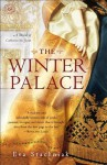 The Winter Palace: A Novel of Catherine the Great - Eva Stachniak