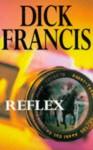 Reflex - Dick Francis