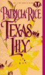 Texas Lily - Patricia Rice