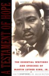 A Testament of Hope: The Essential Writings and Speeches - Martin Luther King Jr., James Washington