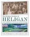 The Kitchen Gardens at Heligan: Lost Gardening Principles Rediscovered - Tom Petherick, Melanie Eclare