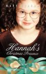 Hannah's Christmas Presence - Mary Graham