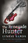 The Renegade Hunter (Argeneau, #12; Rogue Hunter, #3) - Lynsay Sands