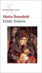 Existir Todavia - Mario Benedetti