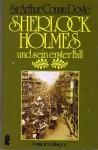 Sherlock Holmes und sein erster Fall - Arthur Conan Doyle