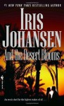 And the Desert Blooms - Iris Johansen