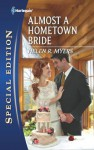 Almost a Hometown Bride - Helen R. Myers