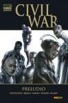 Civil War: Preludio - Brian Michael Bendis, J. Michael Straczynski, Alex Maleev, Ron Garney