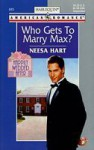 Who Gets to Marry Max? - Neesa Hart
