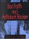 Bad Faith and Antiblack Racism - Lewis R. Gordon