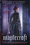 Maplecroft - Cherie Priest