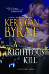 A Righteous Kill - Kerrigan Byrne