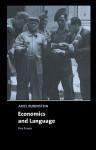 Economics and Language: Five Essays - Ariel Rubinstein, Tilman Borgers, Johan van Benthem