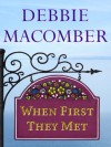 When First They Met (Short Story) - Debbie Macomber