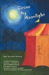 Circus by Moonlight - Mark Van Aken Williams