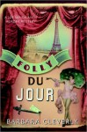 Folly du Jour - Barbara Cleverly