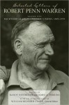 Selected Letters of Robert Penn Warren: Backward Glances and New Visions, 1969--1979 - Robert Penn Warren, James A. Perkins, Randy Hendricks