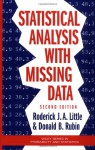 Statistical Analysis with Missing Data (Wiley Series in Probability and Statistics) - Roderick J.A. Little, Donald B. Rubin