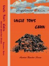 Supplement Edition: Uncle Tom's Cabin, or Life Among the Lowly - Harriet Beecher Stowe, Sasha Newborn