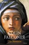 Die Novizin: Roman - Colin Falconer